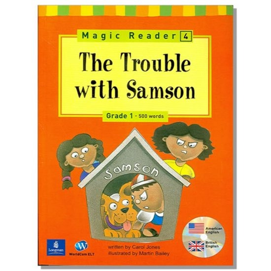 Magic Reader 4 The Trouble with Samson -Grade 1 [CD1]